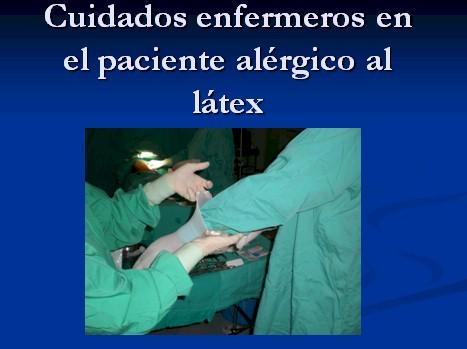 alergia_latex_quirofano/enfermeria_enfermero_enfermera