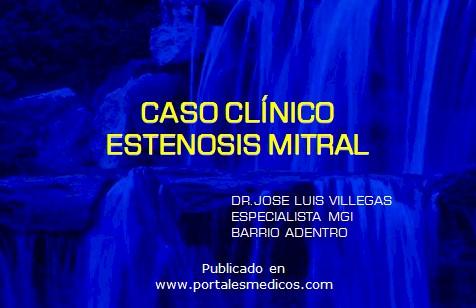 caso_estenosis_mitral/caso_clinico