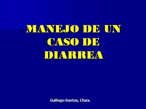 caso_clinico_diarrea/manejo_enfermedad