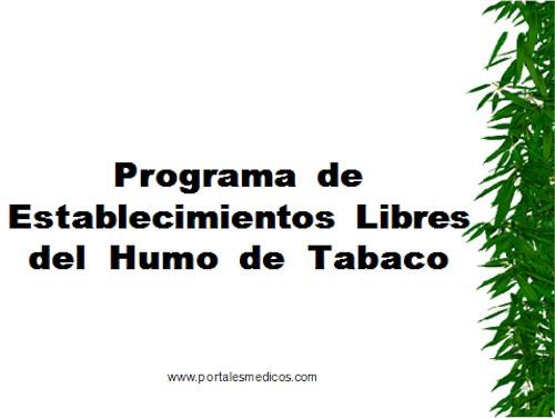 metodos_dejar_de_fumar/tabaquismo_programa_establecimientos_libres_humo_tabaco